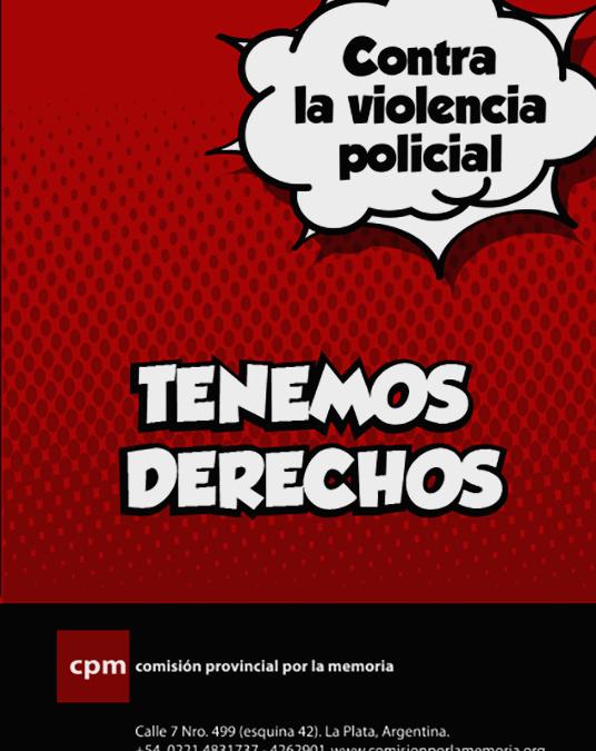 Desplegable | Contra la violencia policial – Tenemos derechos