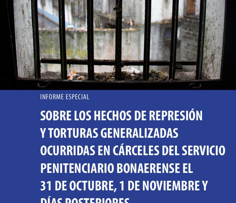 Sobre los hechos de represión y torturas generalizadas ocurridas en cárceles del SPB – Octubre y noviembre de 2020